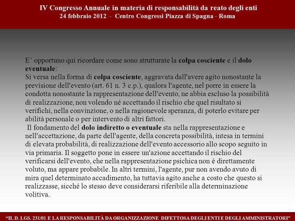 1717 IV Congresso Annuale in materia di responsabilità da reato degli enti. 24 febbraio 2012 - Centro Congressi Piazza di Spagna - Roma.