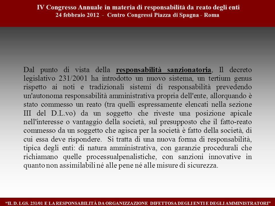 2 IV Congresso Annuale in materia di responsabilità da reato degli enti. 24 febbraio 2012 - Centro Congressi Piazza di Spagna - Roma.