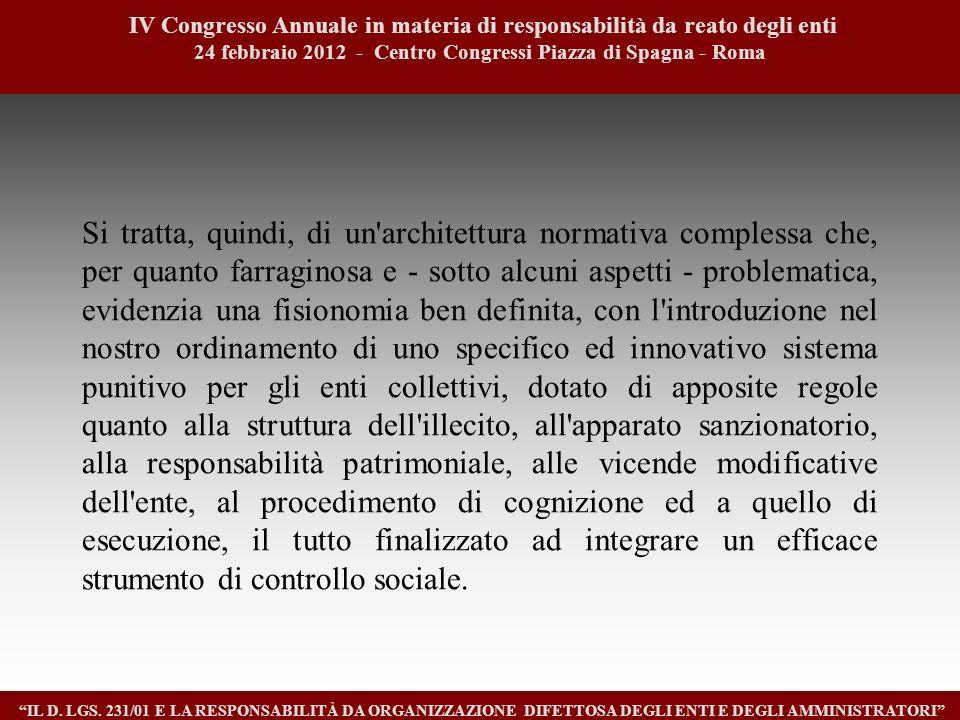3 IV Congresso Annuale in materia di responsabilità da reato degli enti. 24 febbraio 2012 - Centro Congressi Piazza di Spagna - Roma.