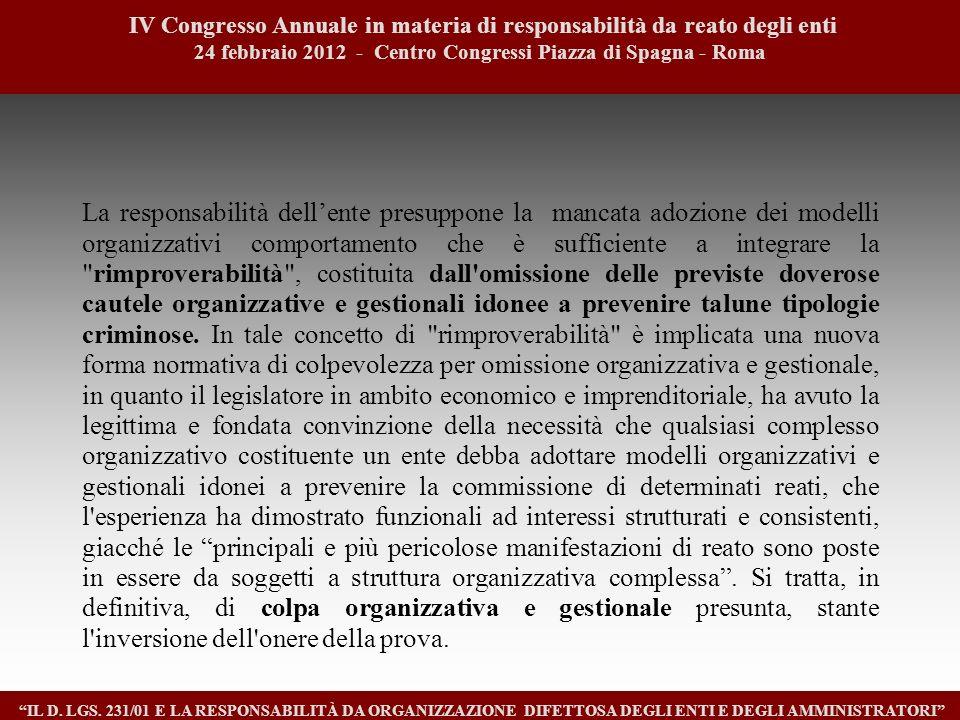 4 IV Congresso Annuale in materia di responsabilità da reato degli enti. 24 febbraio 2012 - Centro Congressi Piazza di Spagna - Roma.