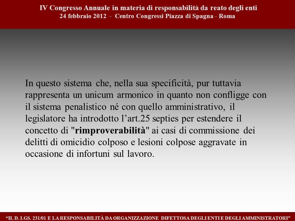 5 IV Congresso Annuale in materia di responsabilità da reato degli enti. 24 febbraio 2012 - Centro Congressi Piazza di Spagna - Roma.