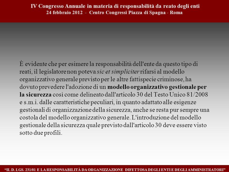 7 IV Congresso Annuale in materia di responsabilità da reato degli enti. 24 febbraio 2012 - Centro Congressi Piazza di Spagna - Roma.