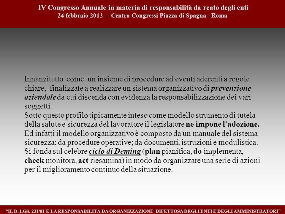8 IV Congresso Annuale in materia di responsabilità da reato degli enti. 24 febbraio 2012 - Centro Congressi Piazza di Spagna - Roma.
