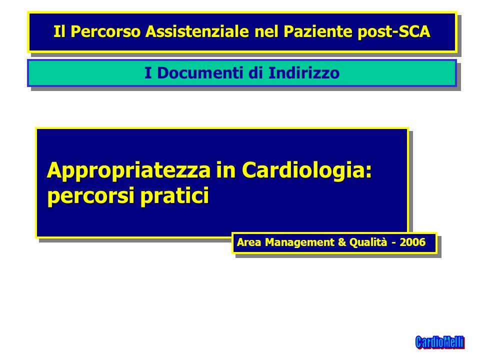 Appropriatezza in Cardiologia: percorsi pratici