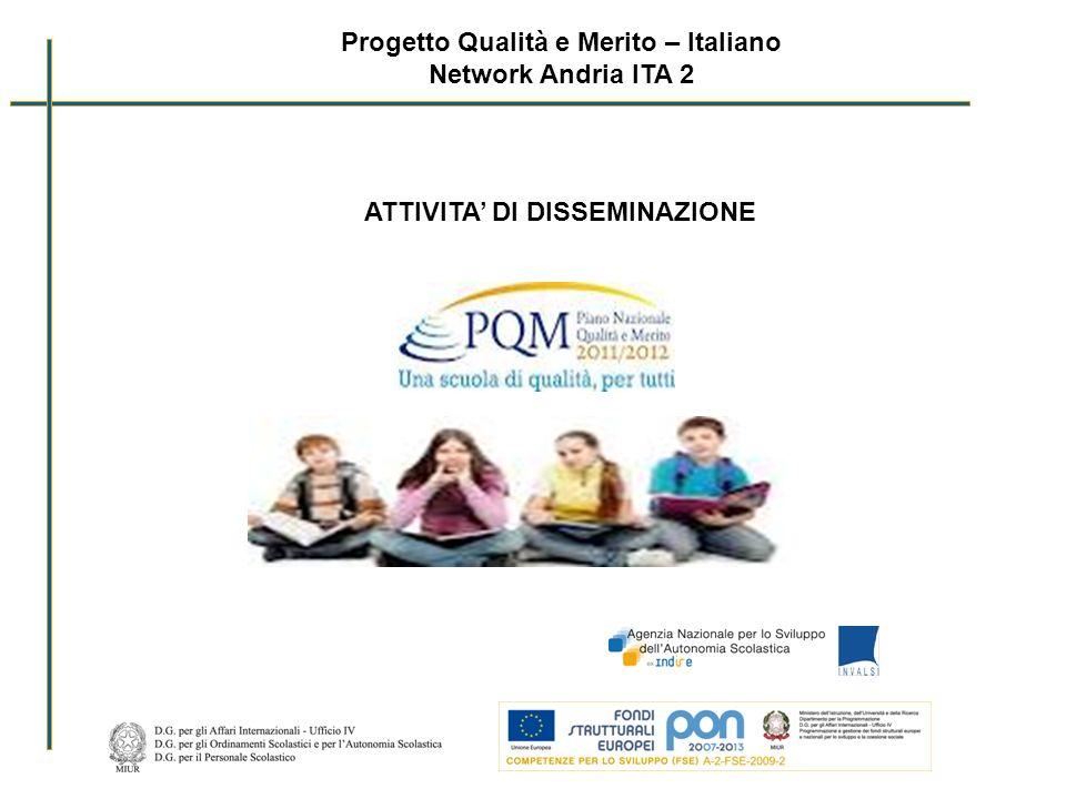 Progetto Qualità e Merito – Italiano ATTIVITA' DI DISSEMINAZIONE