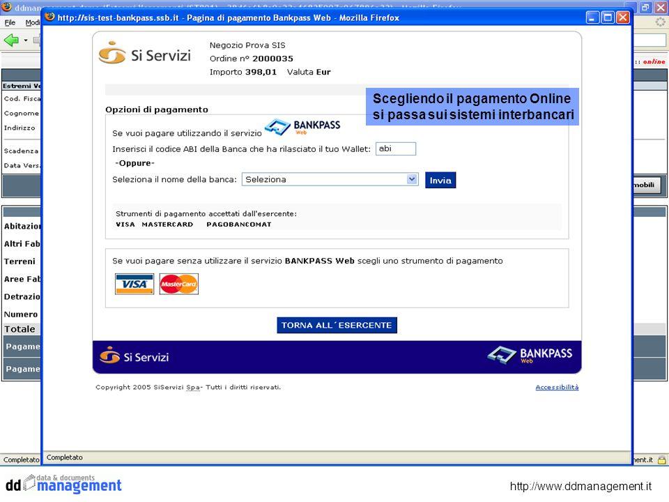 Scegliendo il pagamento Online si passa sui sistemi interbancari