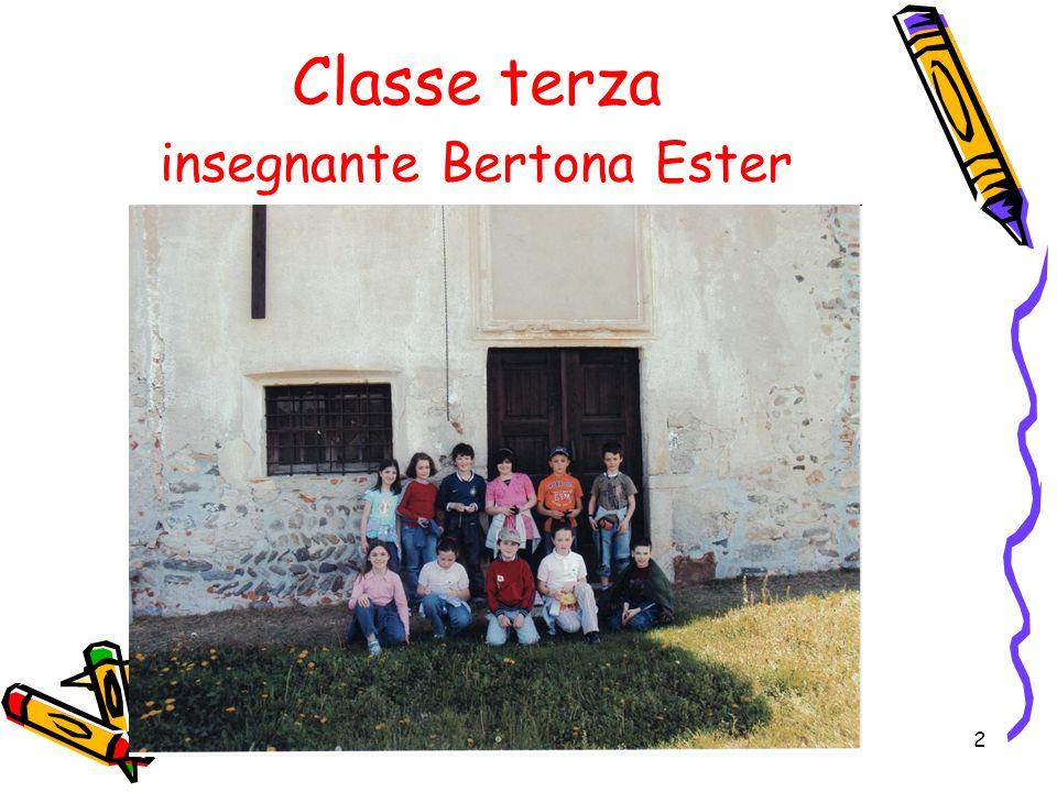 Classe terza insegnante Bertona Ester