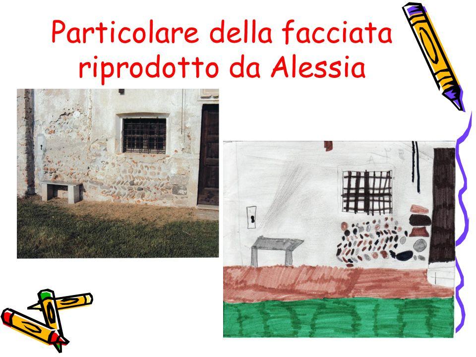 Particolare della facciata riprodotto da Alessia