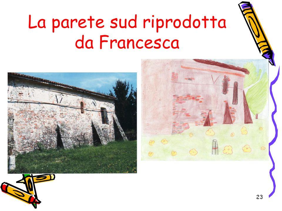 La parete sud riprodotta da Francesca