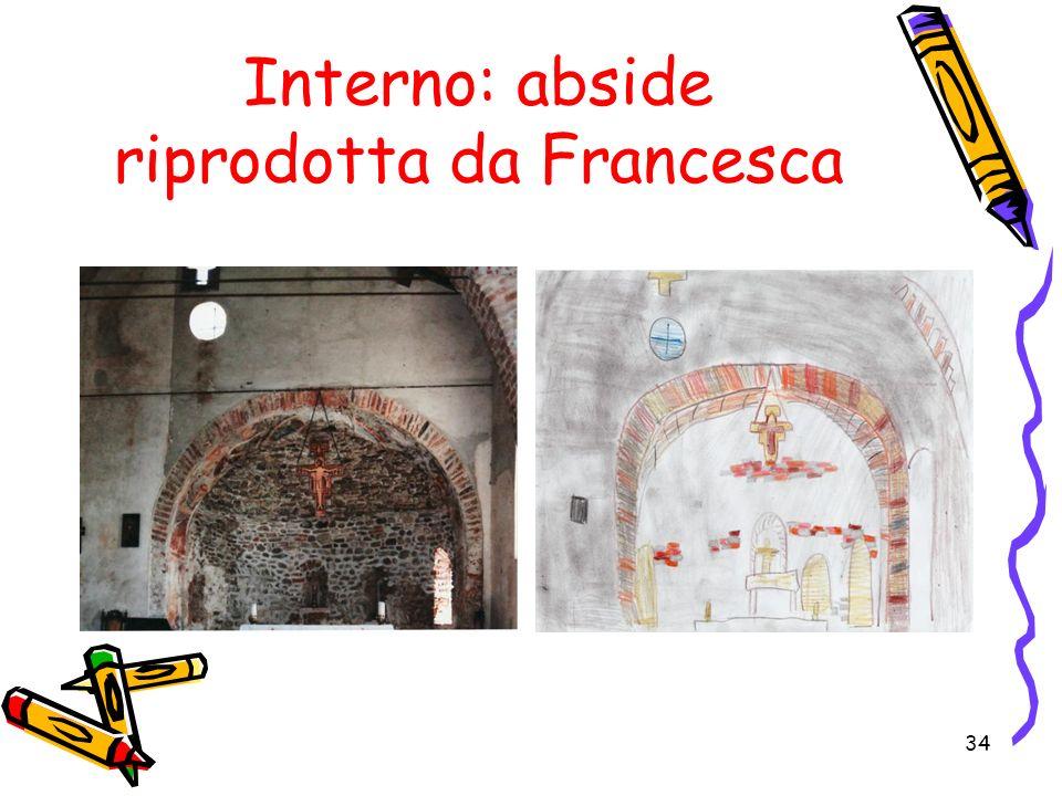 Interno: abside riprodotta da Francesca