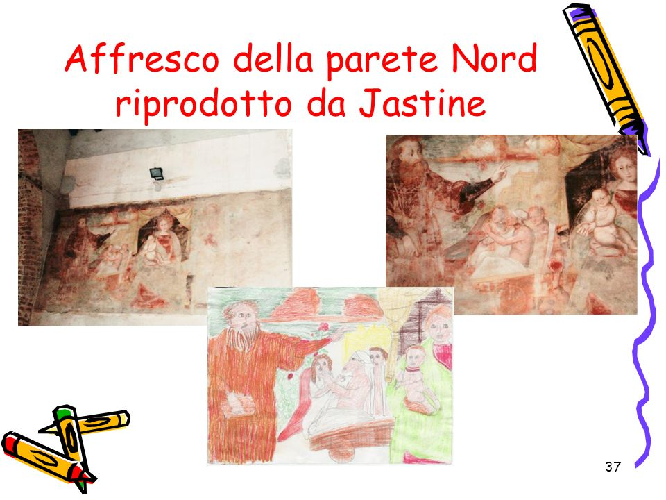 Affresco della parete Nord riprodotto da Jastine