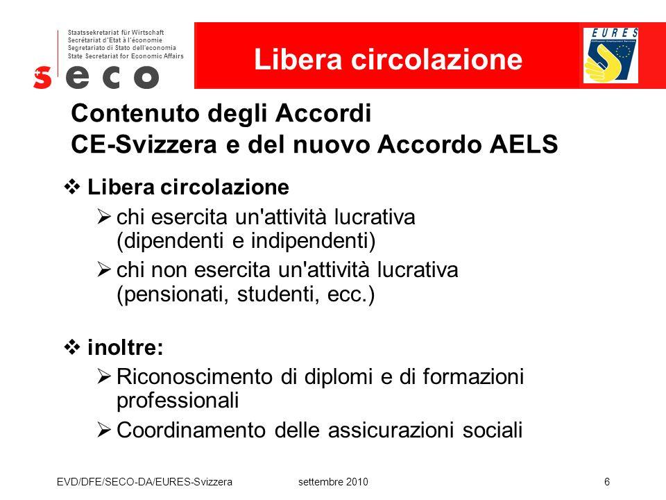 Contenuto degli Accordi CE-Svizzera e del nuovo Accordo AELS
