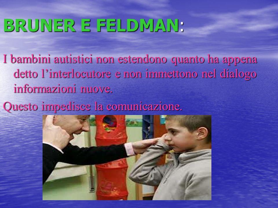 BRUNER E FELDMAN: