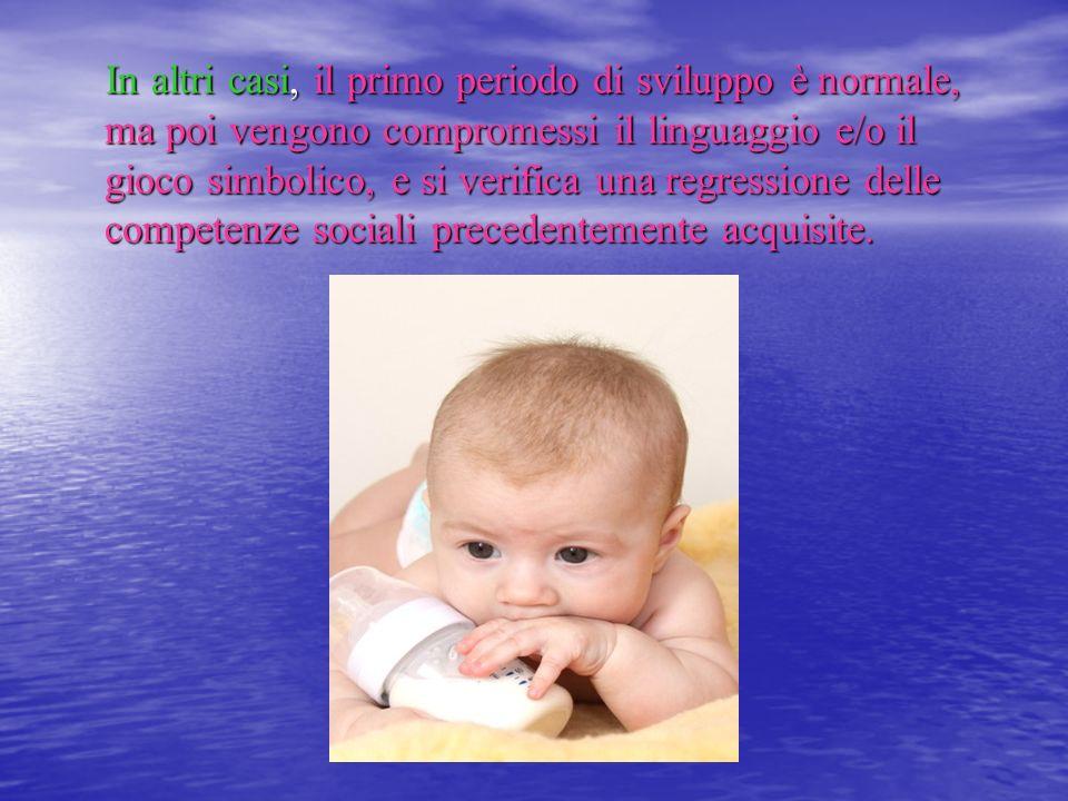 In altri casi, il primo periodo di sviluppo è normale, ma poi vengono compromessi il linguaggio e/o il gioco simbolico, e si verifica una regressione delle competenze sociali precedentemente acquisite.