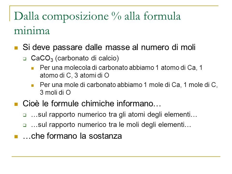 Dalla composizione % alla formula minima