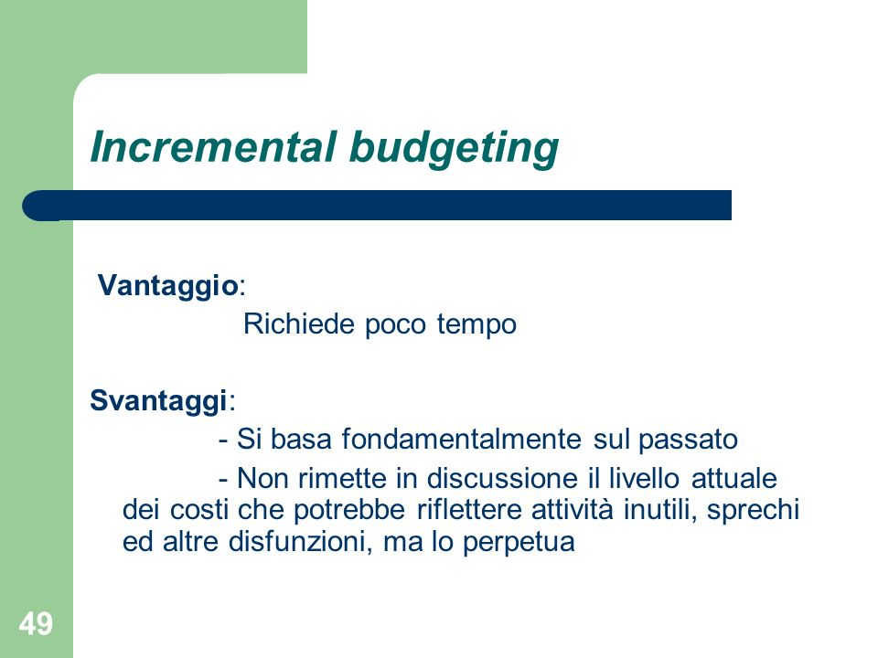Incremental budgeting