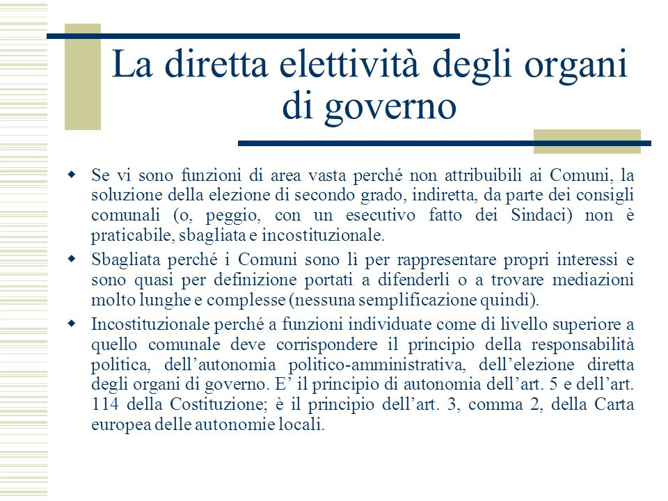 La diretta elettività degli organi di governo