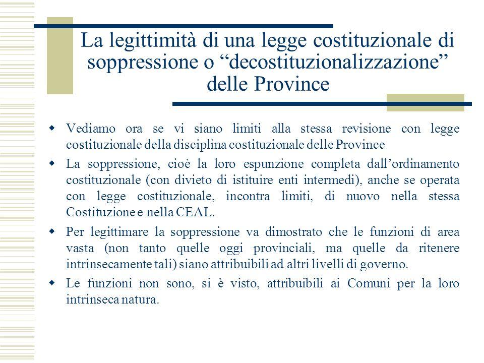 La legittimità di una legge costituzionale di soppressione o decostituzionalizzazione delle Province