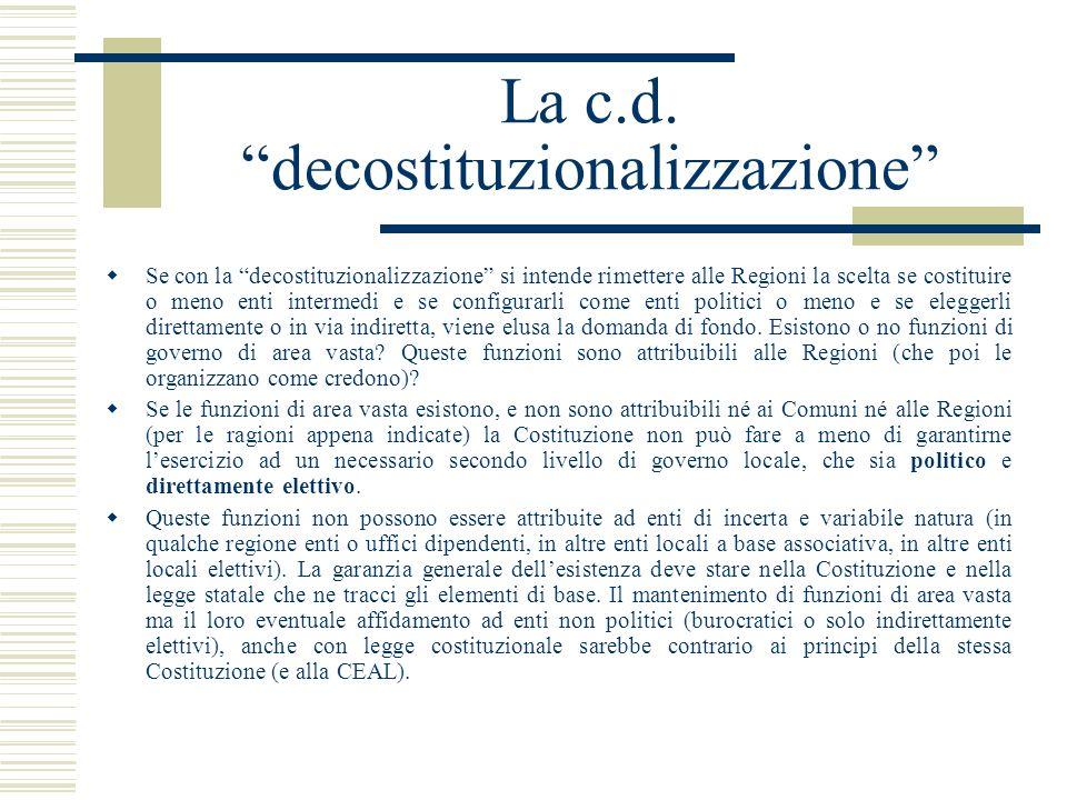 La c.d. decostituzionalizzazione