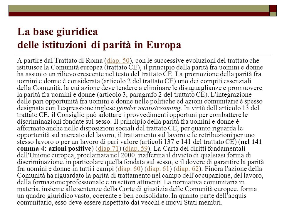 La base giuridica delle istituzioni di parità in Europa