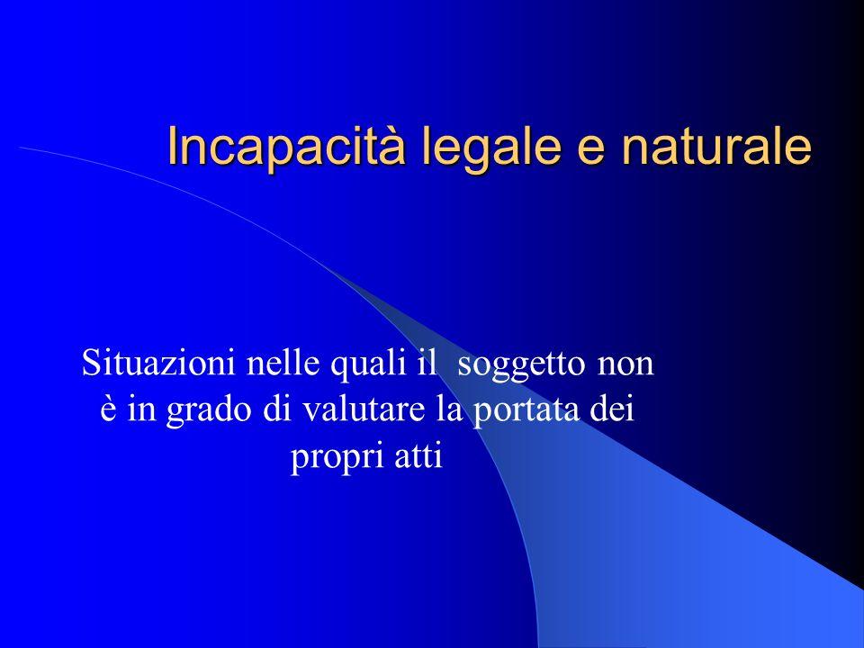 Incapacità legale e naturale