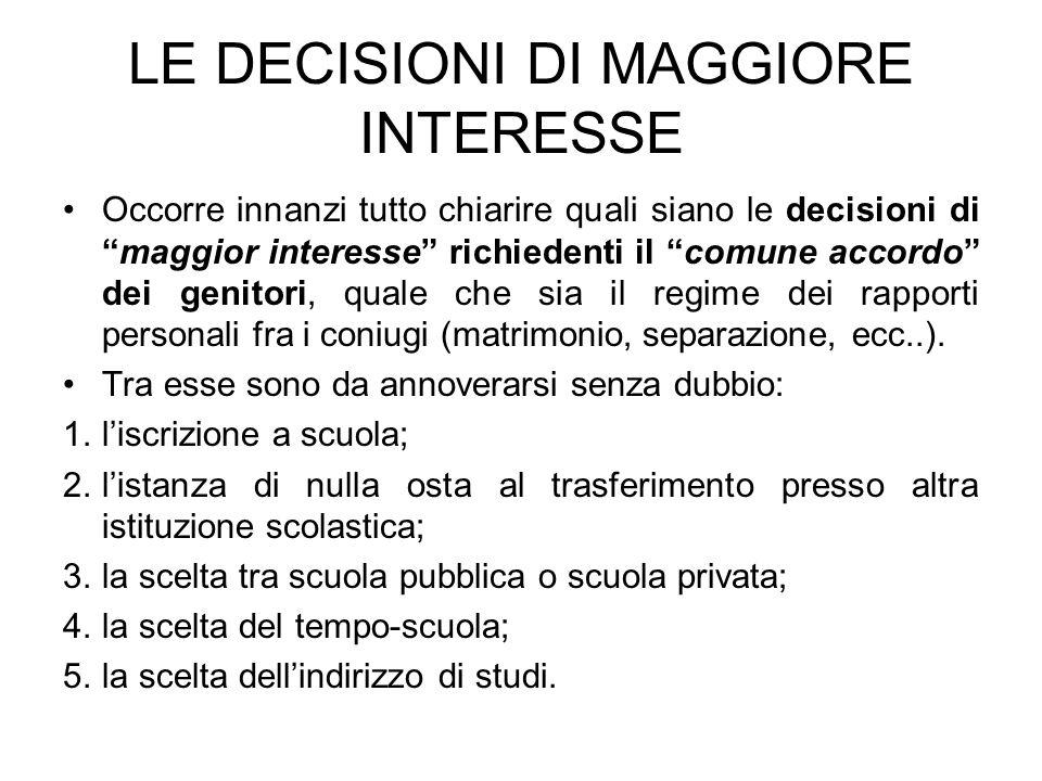 LE DECISIONI DI MAGGIORE INTERESSE