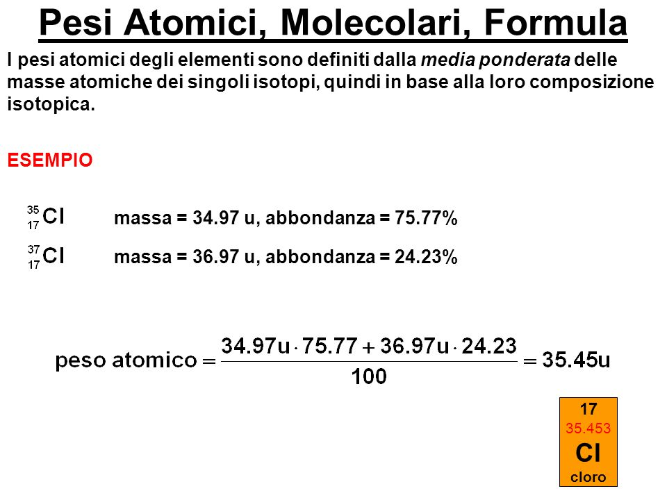 Pesi Atomici, Molecolari, Formula