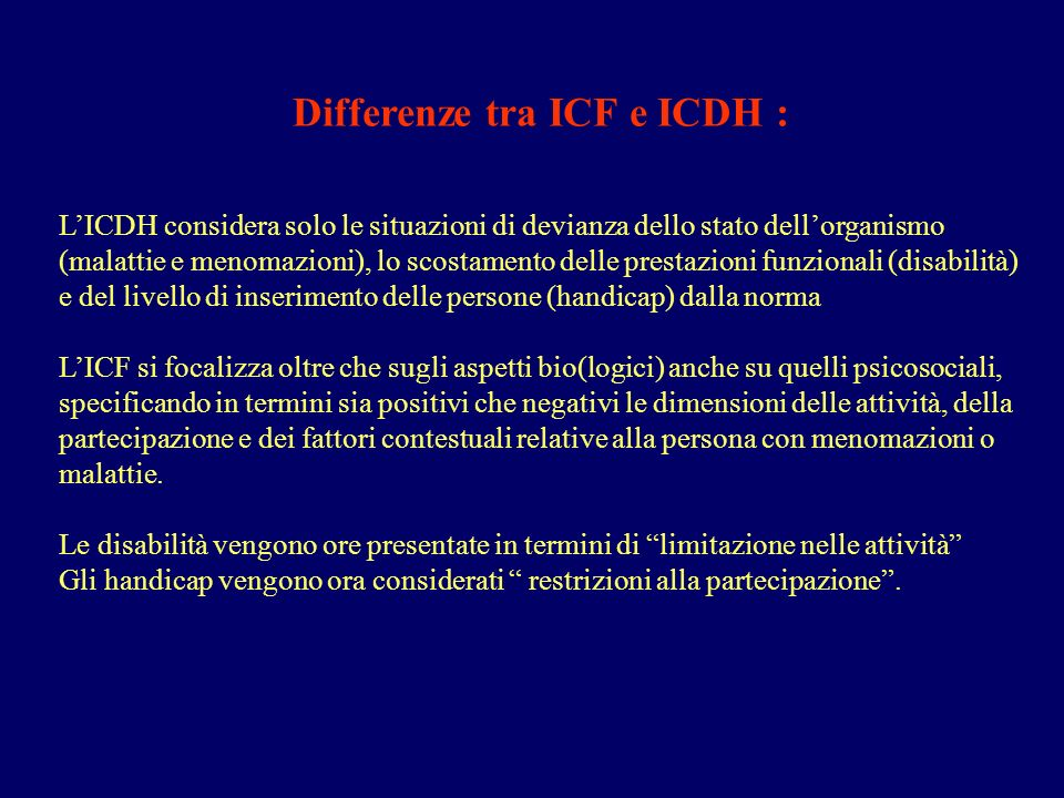 Differenze tra ICF e ICDH :