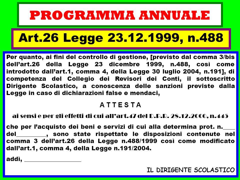PROGRAMMA ANNUALE Art.26 Legge 23.12.1999, n.488 A T T E S T A