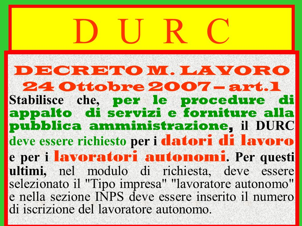 D U R C DECRETO M. LAVORO 24 Ottobre 2007 – art.1