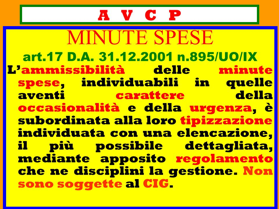 MINUTE SPESE A V C P art.17 D.A. 31.12.2001 n.895/UO/IX