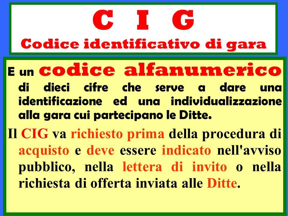 C I G Codice identificativo di gara