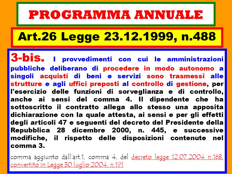 PROGRAMMA ANNUALE Art.26 Legge 23.12.1999, n.488