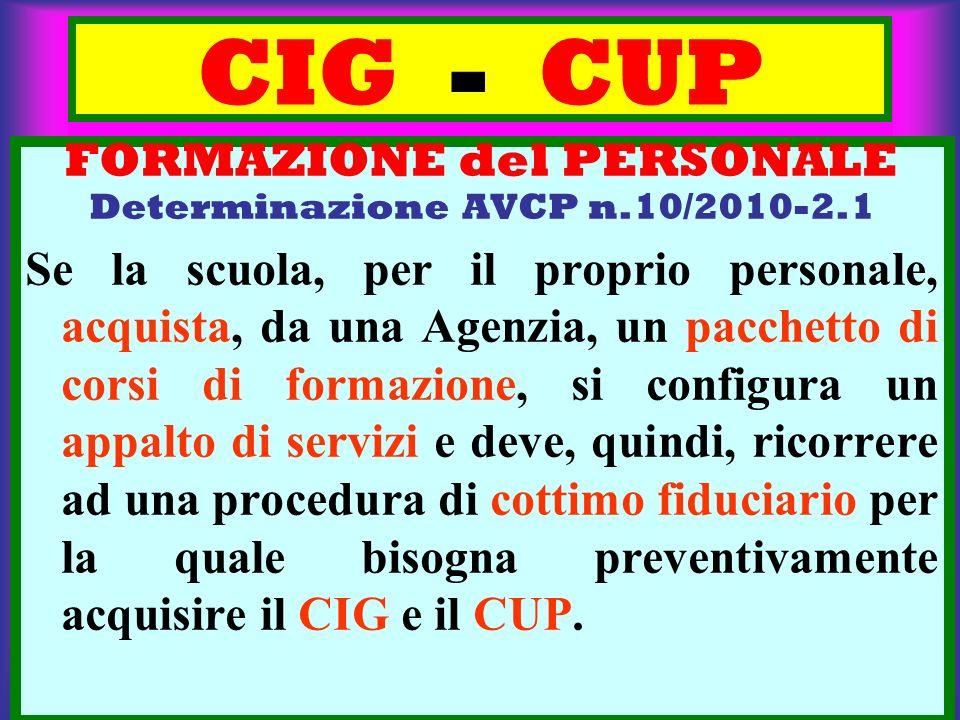 FORMAZIONE del PERSONALE Determinazione AVCP n.10/2010-2.1
