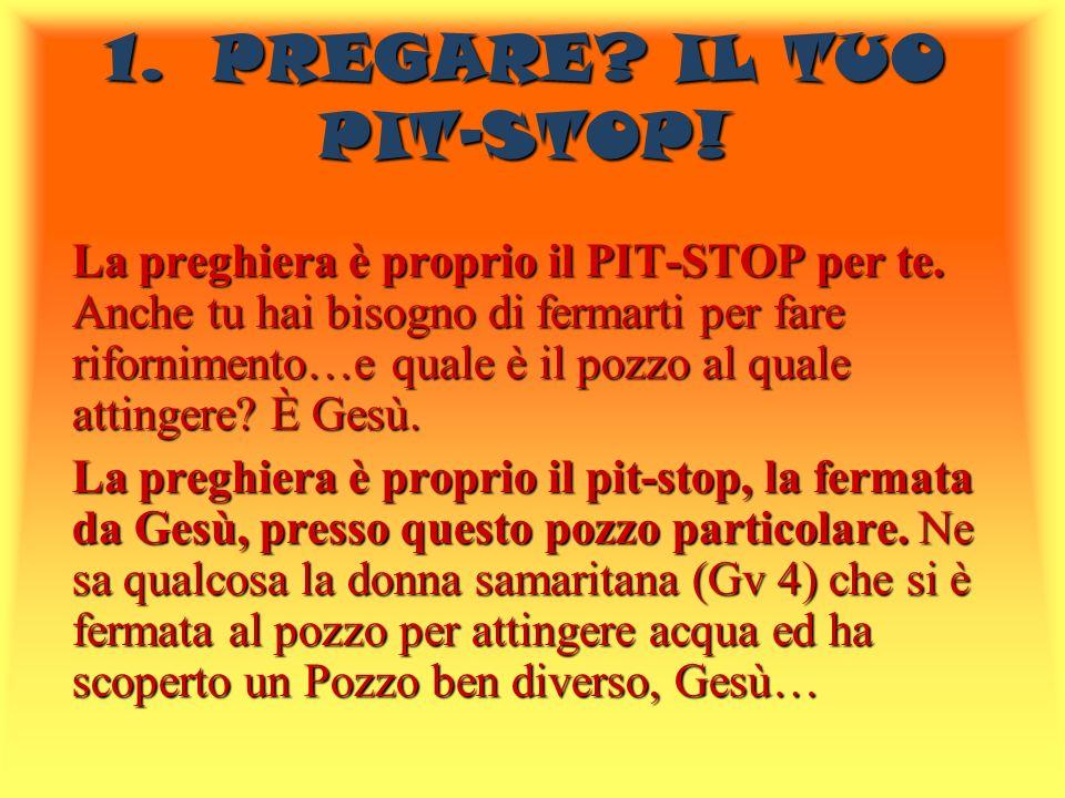 1. PREGARE IL TUO PIT-STOP!
