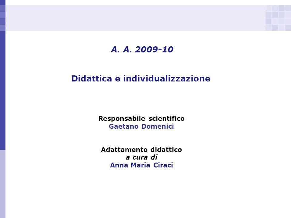 A. A. 2009-10 Didattica e individualizzazione