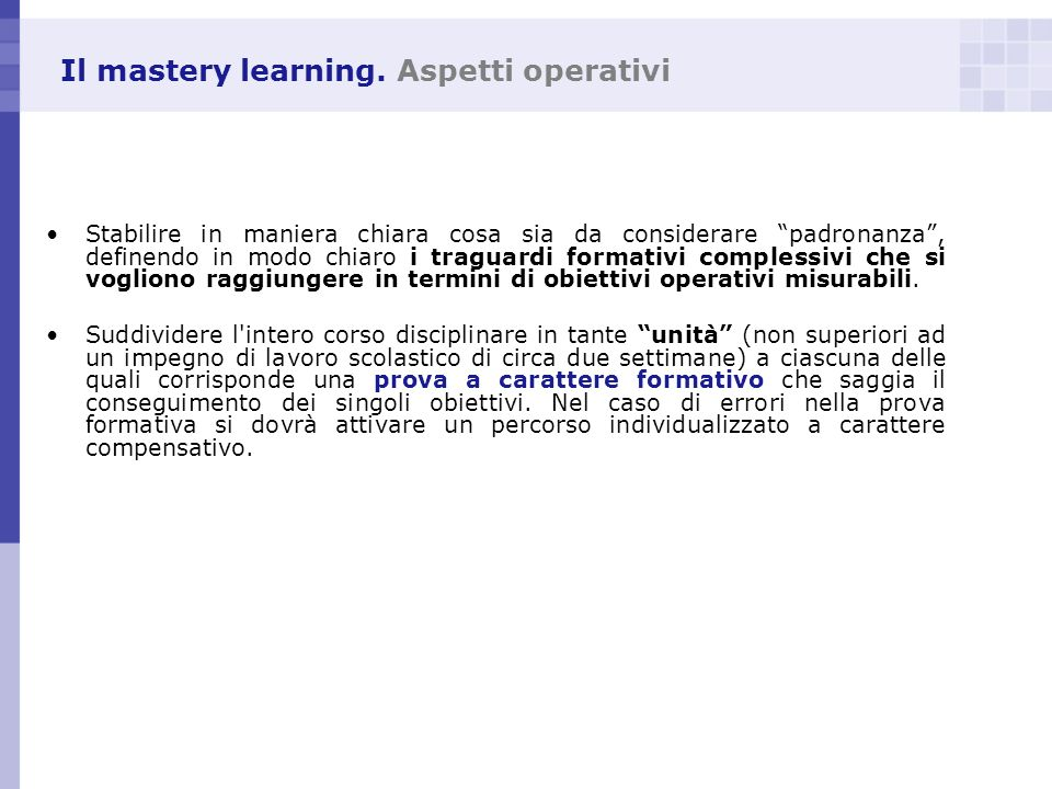 Il mastery learning. Aspetti operativi
