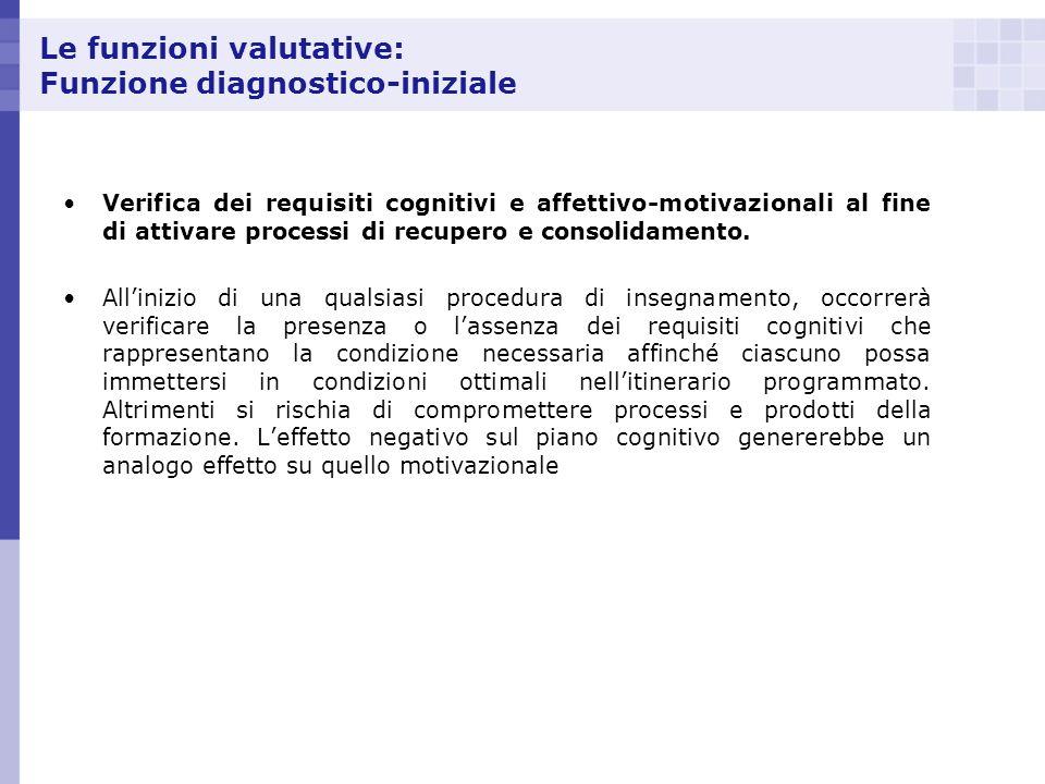 Le funzioni valutative: Funzione diagnostico-iniziale