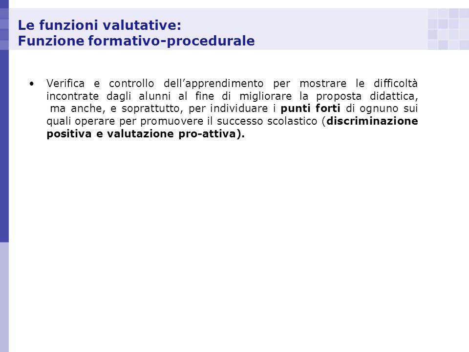 Le funzioni valutative: Funzione formativo-procedurale