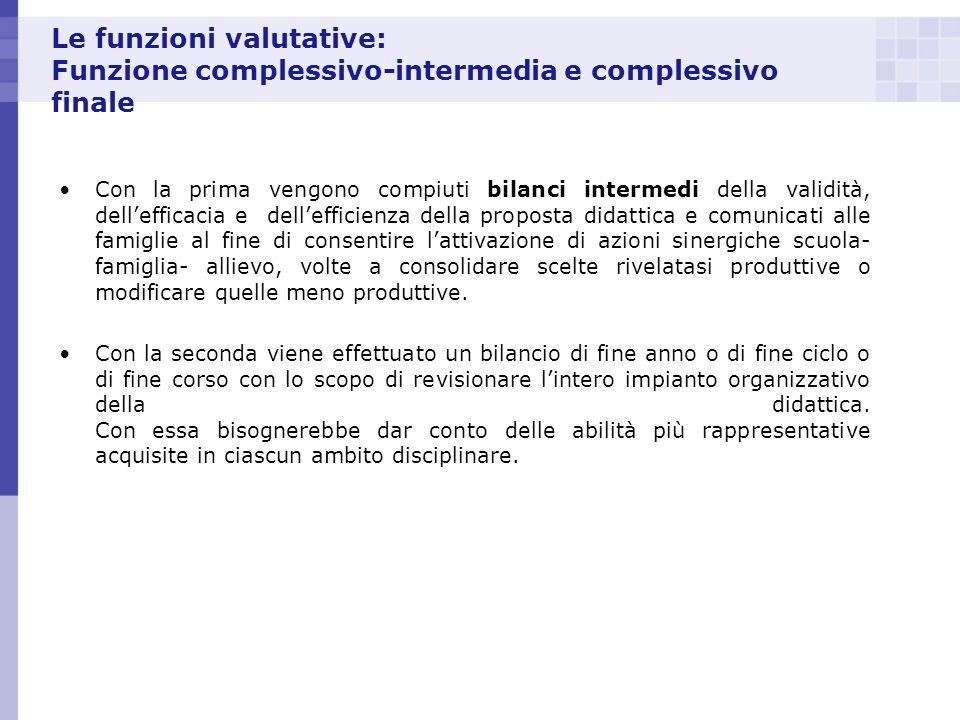 Le funzioni valutative: Funzione complessivo-intermedia e complessivo finale