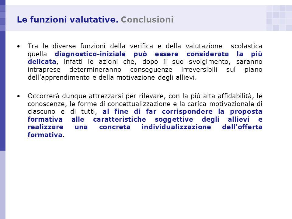 Le funzioni valutative. Conclusioni