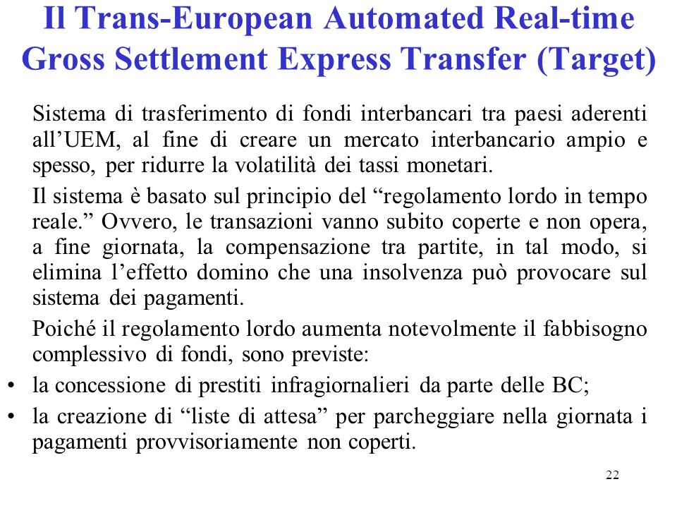 Il Trans-European Automated Real-time Gross Settlement Express Transfer (Target)