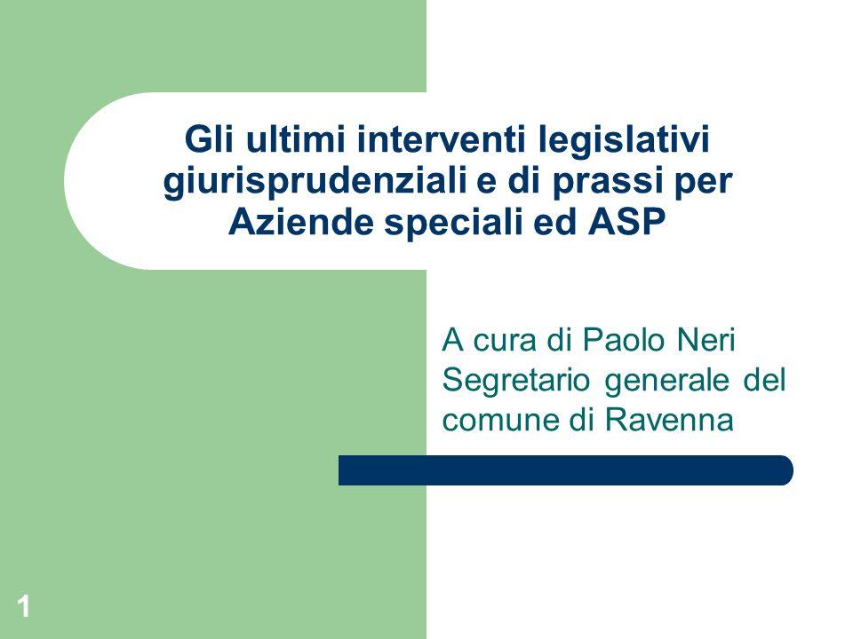 A cura di Paolo Neri Segretario generale del comune di Ravenna