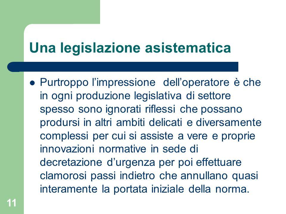 Una legislazione asistematica