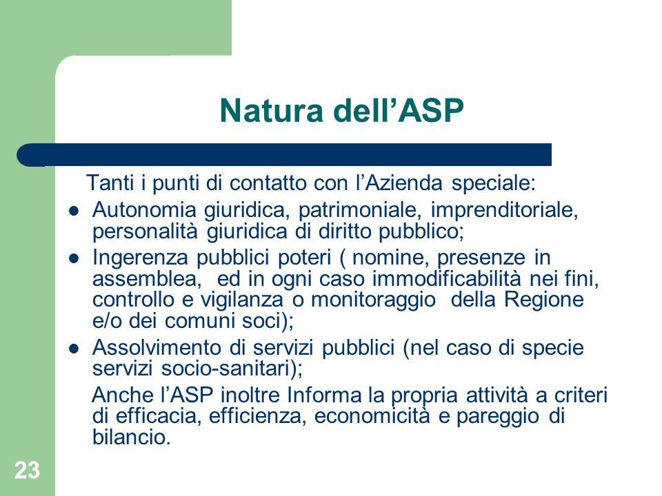 Natura dell'ASP Tanti i punti di contatto con l'Azienda speciale: