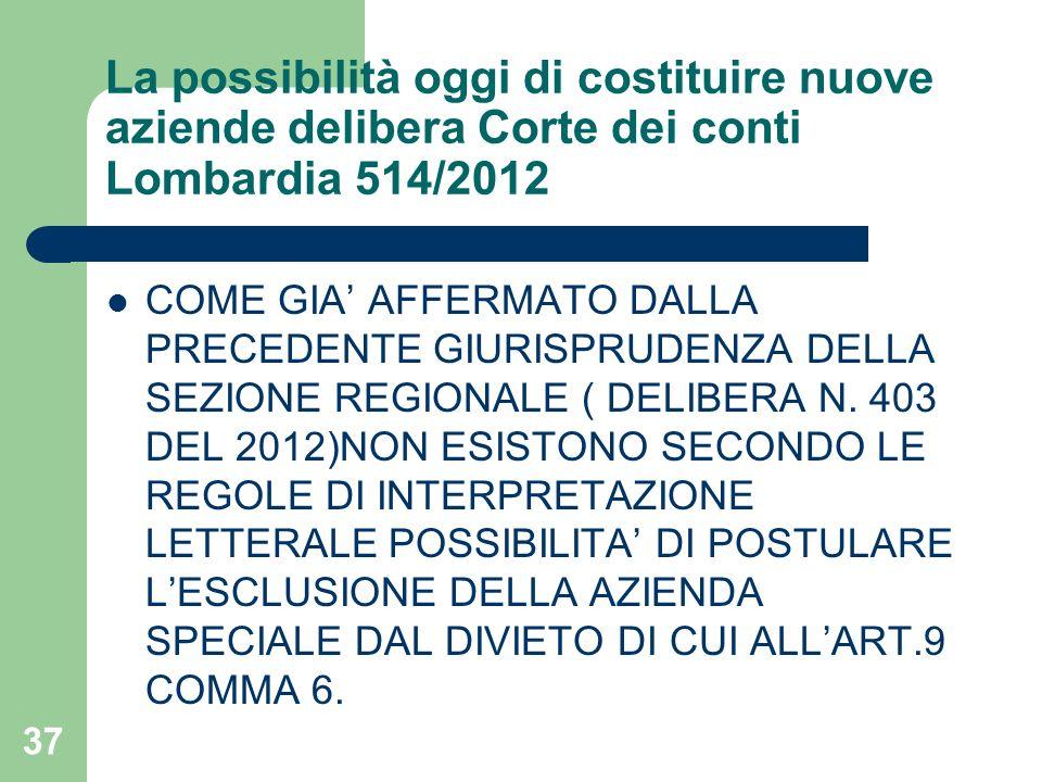 La possibilità oggi di costituire nuove aziende delibera Corte dei conti Lombardia 514/2012