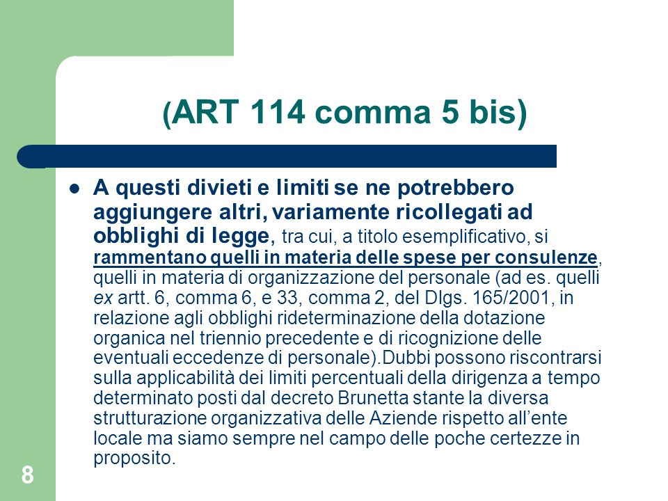 (ART 114 comma 5 bis)