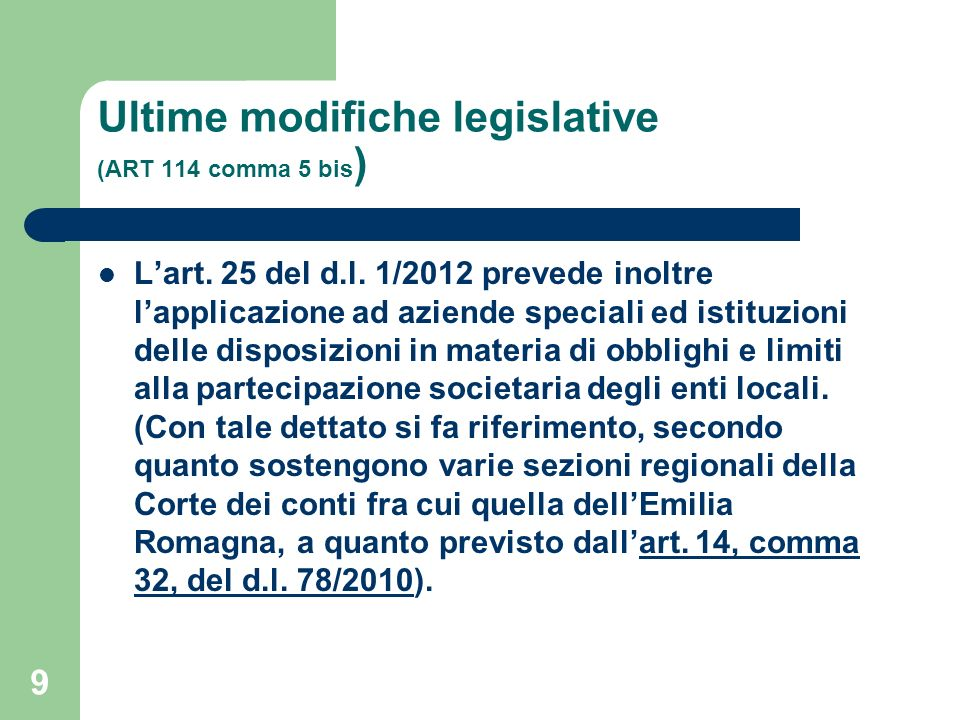 Ultime modifiche legislative (ART 114 comma 5 bis)