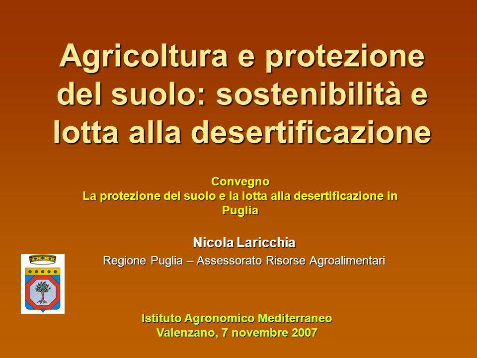 Nicola Laricchia Regione Puglia – Assessorato Risorse Agroalimentari