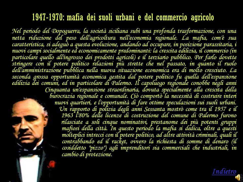 1947-1970: mafia dei suoli urbani e del commercio agricolo